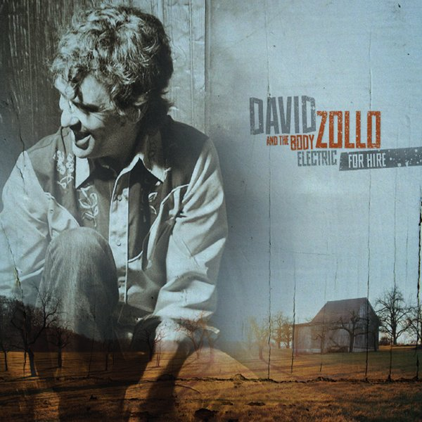 David Zollo & The Body Electric | For Hire | CD Baby Music Store