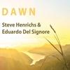 Steve Henrichs: Dawn