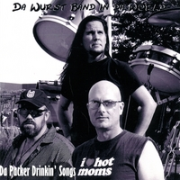 Da Wurst Band in Da World | Da Packer Drinkin' Songs - 2007