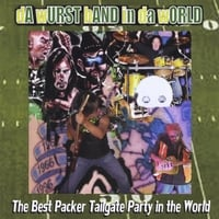 Da Wurst Band in da World | The Best Packer Tailgate Party in the World