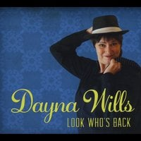 Dayna Wills | Look Who's Back