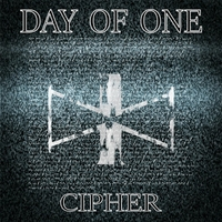 Day of One | Cipher