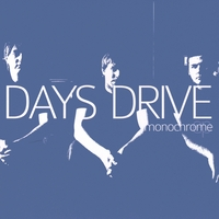 Days Drive | Monochrome - EP