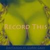 Daytatchi: Record This