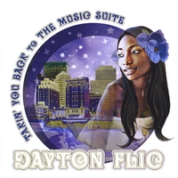 Dayton Flic | Takin You Back To The Music Suite