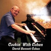 David Bennett Cohen: Cookin