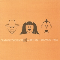 Death Before Disco | And Then There Were Three