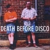DEATH BEFORE DISCO: Broke, Disgusted, and Can't Be Trusted