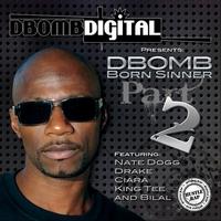 Dbomb: Born Sinner Pt2
