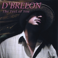 D'Breeon | The Feel of You