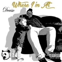 Dcasso | Where I'm At