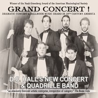 D C Hall's New Concert and Quadrille Band | Grand Concert!