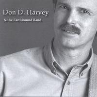 Don D. Harvey And The Earthbound Band | Don D. Harvey And The Earthbound Band