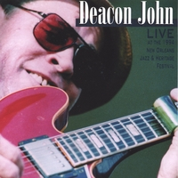 Deacon John | Deacon John Live at the 1994 New Orleans Jazz & Heritage Festival