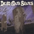 DEAD GUY BLUES: Dead Guy Blues: $5.00 sale! add to cart and follow the link.