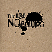 The Dead Nobodies: The Dead Nobodies