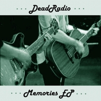 DeadRadio | Memories EP