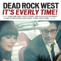 Dead Rock West | It's Everly Time!