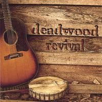DEADWOOD REVIVAL: Deadwood Revival