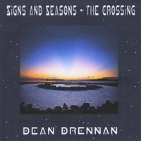 Dean Drennan | Signs and Seasons - the Crossing