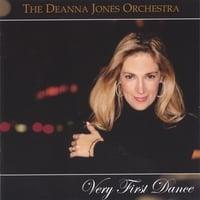 DEANNA JONES ORCHESTRA: Very First Dance