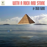 Dean Ranel | With a Rock and Stone