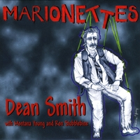 Dean Smith,  & | Marionettes (feat. Montana Young & Ron Stubblebine)