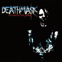 DeathMask | Sitting In The Dark