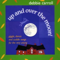 Debbie Carroll | Up and Over the Moon!