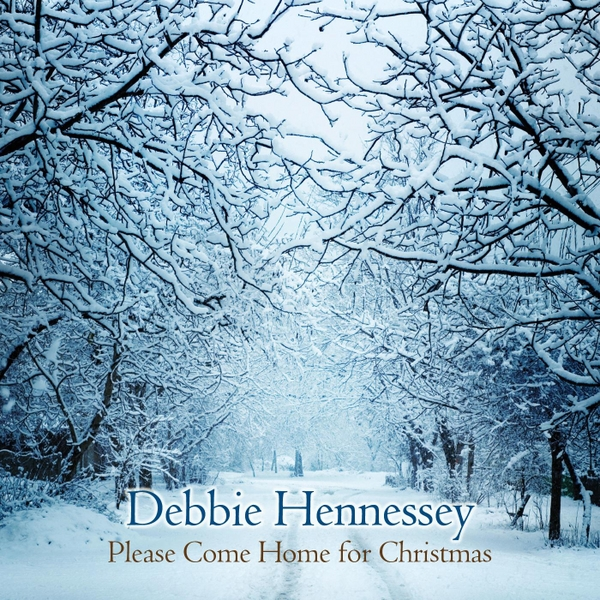 Come Home For Christmas.Debbie Hennessey Please Come Home For Christmas Cd Baby