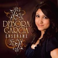 Debora Garcia: Enséñame