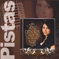 Debora Garcia: Enseñame (Pistas)