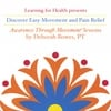 DEBORAH BOWES, PT: Discover Easy Movement and Pain Relief