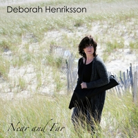 Deborah Henriksson | Near and Far
