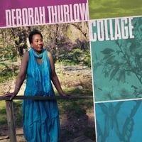Deborah Thurlow: Collage