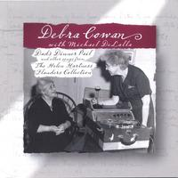 Debra Cowan | Dad's Dinner Pail and Other Songs From the Helen Hartness Flanders Collection