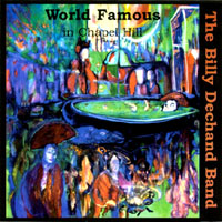 The Billy Dechand Band | World Famous in Chapel Hill