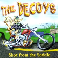 The Decoys | Shot From The Saddle