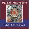 Dee Bell: Silva - Bell - Elation