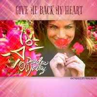Deedee O'Malley | Give Me Back My Heart