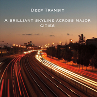 Deep Transit | A Brilliant Skyline Across Major Cities