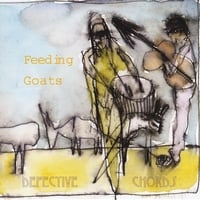 Defective Chords | Feeding Goats