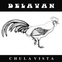 Delavan: Chula Vista