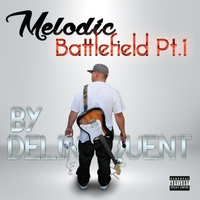 Delinquent | Melodic Battlefield, Pt. 1
