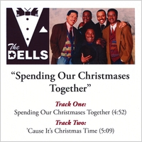 The Dells | Spending Our Christmases Together