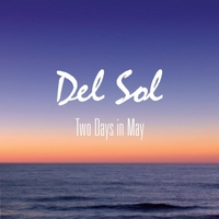 Del Sol | Two Days in May