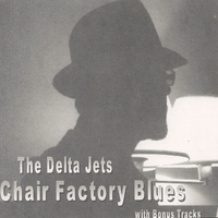The Delta Jets | Chairfactory Blues