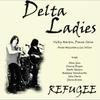 Delta Ladies: Refugee