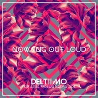 Deltiimo | Now Sing out Loud