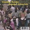 DEMBO JOBARTEH: Gambia Banko